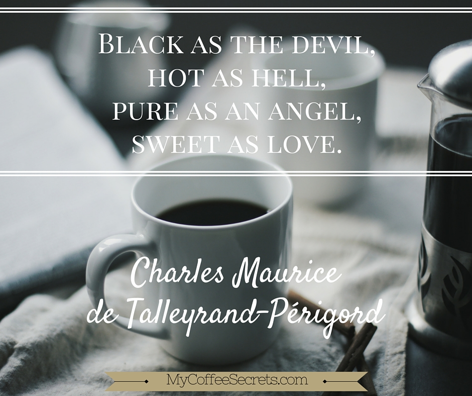 Coffee Quote: Black As The Devil