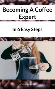 Becoming A Coffee Expert